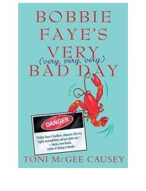 bobbie faye's very bad day by toni mcgee causey